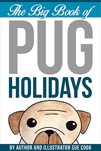 The Big Book of Pug Holidays