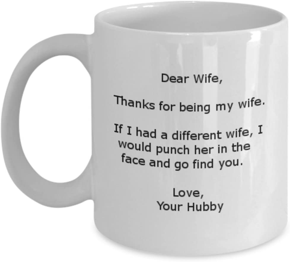 Thanks For Being My Wife Dear Wife Funny Gifts For Wife 15 Oz Ceramic Mug Gearbubble Novelty Drinkware