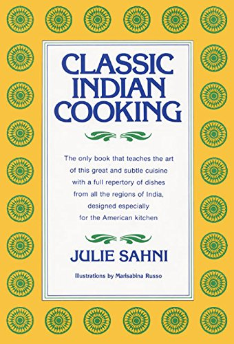 - Classic Indian Cooking