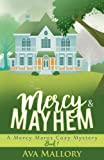 Mercy & Mayhem: A Mercy Mares Cozy Mystery (Volume 1) by  Ava Mallory in stock, buy online here
