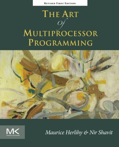 The Art of Multiprocessor Programming, Revised Reprint by Brand: Morgan Kaufmann