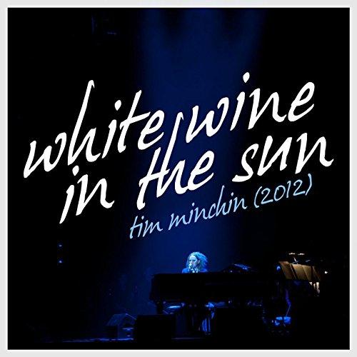 tim minchin white wine in the sun mp3