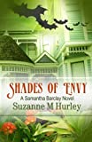 Shades Of Envy: A Samantha Barclay Novel (Samantha Barclay Mystery Book 4)