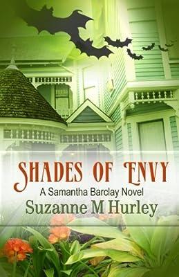 Shades Of Envy: A Samantha Barclay Novel (Samantha Barclay Mystery Book 4)