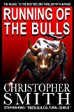 Running of the Bulls, Christopher Smith, 1463548397