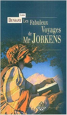 Book Les fabuleux voyages de Mr Jorkens (French Edition)