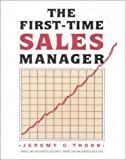 First Time Sales Manager, Jeremy G. Thorn, 1852520507