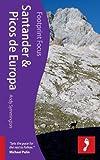 Santander & Picos De Europa (Footprint Focus) (Footprint Focus Guide)