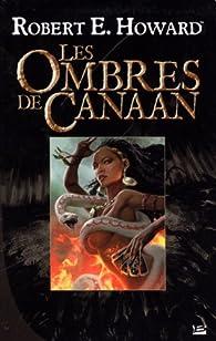 Les ombres de Canaan par Robert E. Howard
