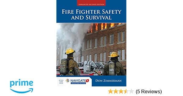 Fire Fighter Safety and Survival: Don Zimmerman