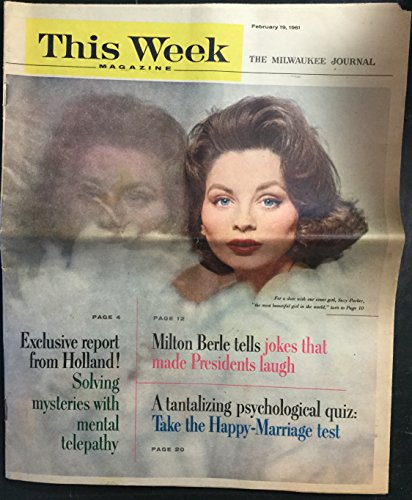 This Week Magazine: The National Sunday Magazine (February 19, 1961; Milwaukee Journal ed.): Exclusive Report from Holland! Solving Mysteries w/Mental Telepathy, Milton Berle ... (Suzy Parker cover)
