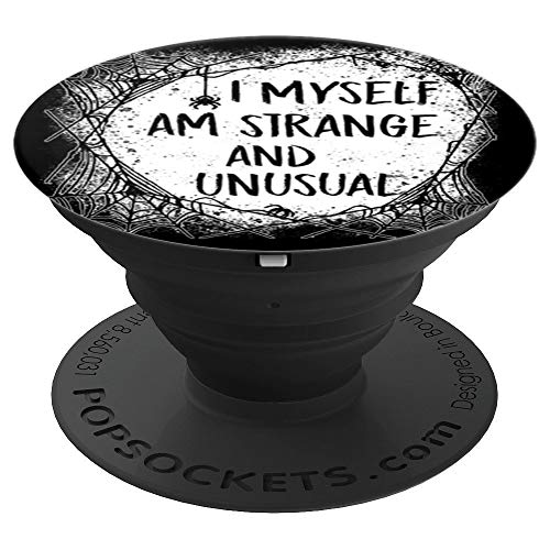 Strange and Unusual Quote Spooky Halloween 80s and 90s Fans - PopSockets Grip and Stand for Phones and Tablets