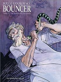 Bouncer, Tome 3 : La justice des serpents par Jodorowsky