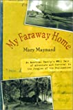 My Faraway Home, Mary McKay Maynard, 1585742619