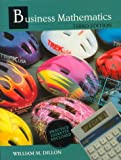 Business Mathematics, Dillon, William M., 0827360118