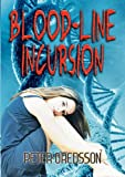 Blood-Line Incursion, Peter Oredsson, 1921731362