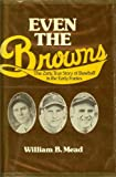 Even the Browns, William B. Mead, 0809280167