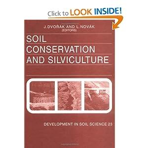 Soil Conservation and Silviculture J. Dvorak, L. Novak