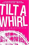 Tilt-a-Whirl, Chris Grabenstein, 0786715847