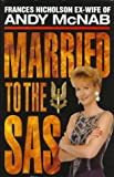 Married to the SAS, Andy McNab, 1857821661
