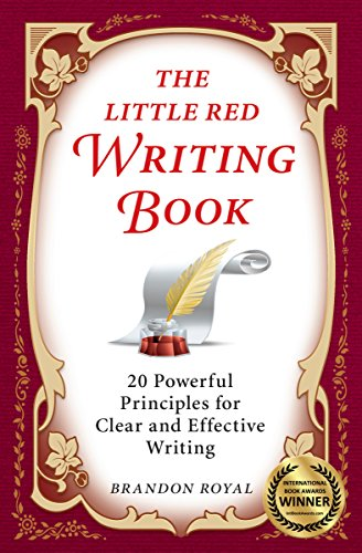 The little red writing book 20 powerful principles for clear and the little red writing book 20 powerful principles for clear and effective writing international fandeluxe Gallery