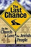 The Last Chance..., Jeffrey Lowenthal, 1579210996