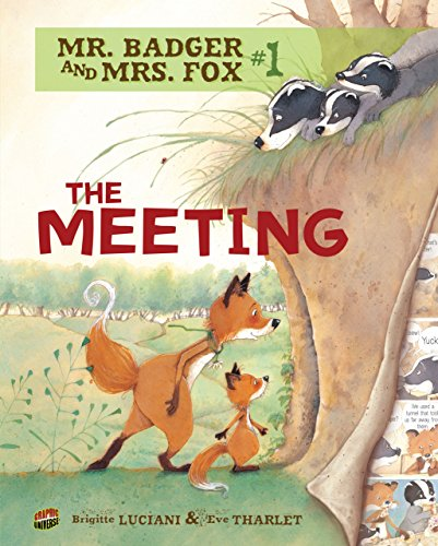 #1 The Meeting (Mr. Badger and Mrs. Fox)