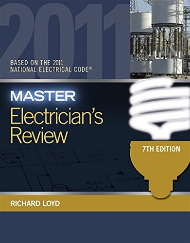 Master Electricians Review: Based on the National Electrical Code 2011