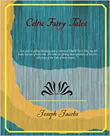 Celtic Fairy Tales | Fairytalez.com