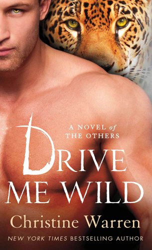 (Drive Me Wild: A Novel of The Others)