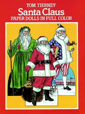 Santa Claus Paper Dolls in Full Color (Colors Claus Santa)