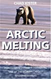 Arctic Melting, Chad Kister, 1567512852