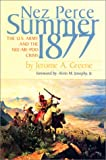 img - for Nez Perce Summer, 1877: The US Army and the Nee-Me-Poo Crisis book / textbook / text book