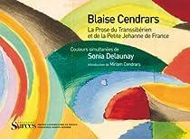 La Prose du Transsibérien et de la petite Jehanne de France par Cendrars
