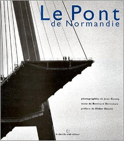 Téléchargement Le pont de Normandie pdf