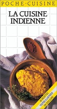 La Cuisine indienne par Naomi Good