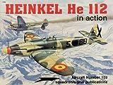 Heinkel He112 in Action, Denes Bernard, 0897473523