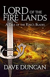 Lord of the Fire Lands (Tale of the King's Blades Book 2)