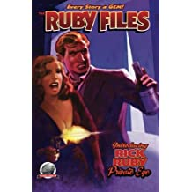 The Ruby Files Volume One (Volume 1)