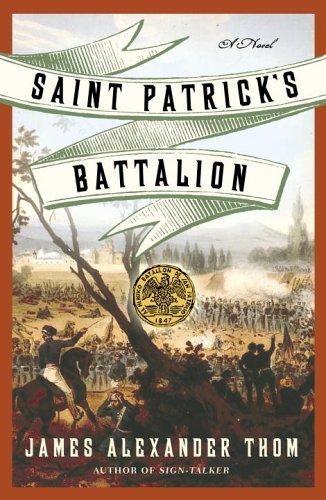 Saint Patrick's Battalion: A Novel
