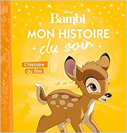 Bambi - Mon Histoire Du Soir - L'histoire Du Film PDF Descarga gratuita