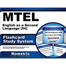 MTEL English as a Second Language (54) Flashcard Study System: MTEL Test Practice Questions & Exam Review for...