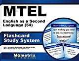 MTEL English as a Second Language (54) Flashcard Study System: MTEL Test Practice Questions & Exam Review for the Massachusetts Tests for Educator Licensure (Cards)