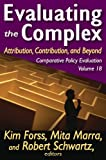 Evaluating the Complex : Attribution, Contribution, and Beyond, , 141281846X