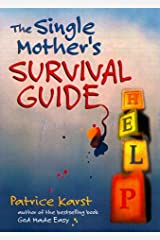 The Single Mother's Survival Guide Paperback