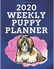 """2020 WEEKLY PUPPY PLANNER: 8.5""""x 11"""" 120 Page Shih Tzu Dog Lover Gift with Pink on Blue Back Academic Year At A Glance Planner Calendar With To-Do List and Organizer And Vertical Dated Pages"""