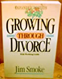 Growing Through Divorce, Jim Smoke, 0553257218