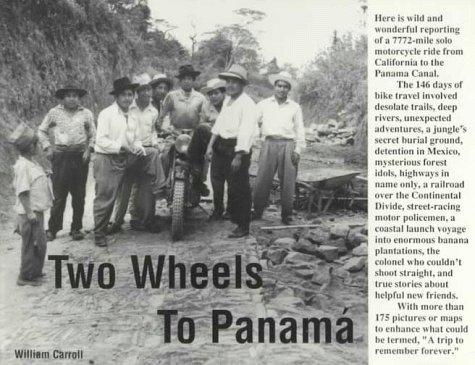 Two Wheels To Panama