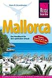 Mallorca: Das Handbuch für den optimalen Urlaub