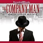 The Company Man   Robert Jackson Bennett